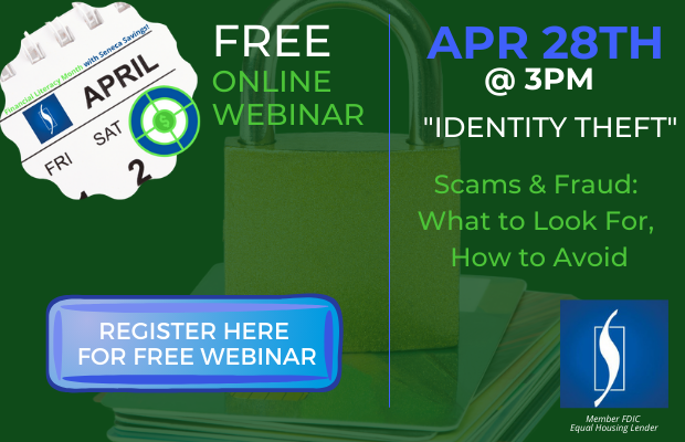 Seneca Savings Identity Theft Webinar Financial Literacy Month