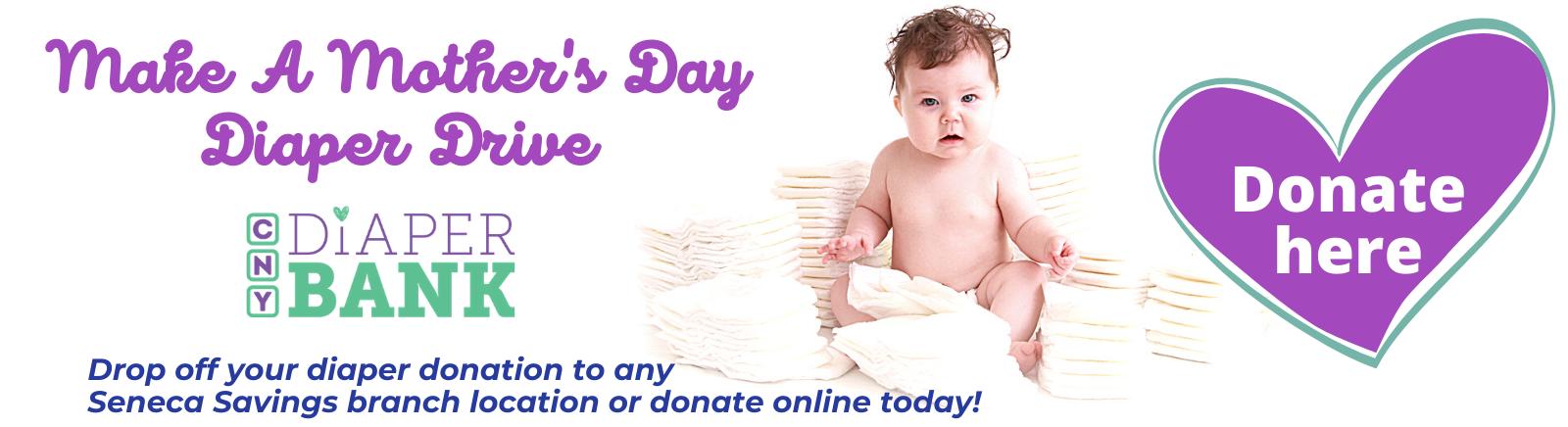 Seneca Savings CNY Diaper Drive Make A Mothers Day diaper drive donation