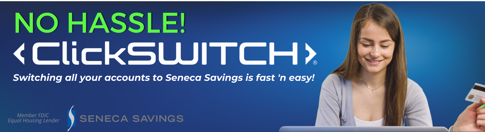 clickswitch banking service with seneca savings